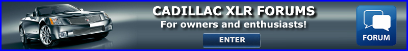 Cadillac XLR Forums for owners and enthusiasts!