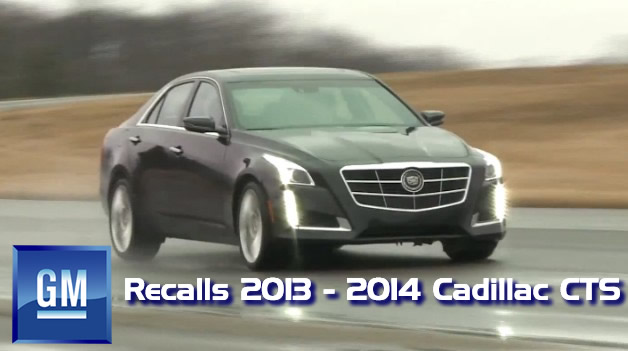 GM Announces Recall for 2013 – 2014 Cadillac CTS