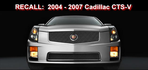General Motors recalls 2004 – 2007 Cadillac CTS-V